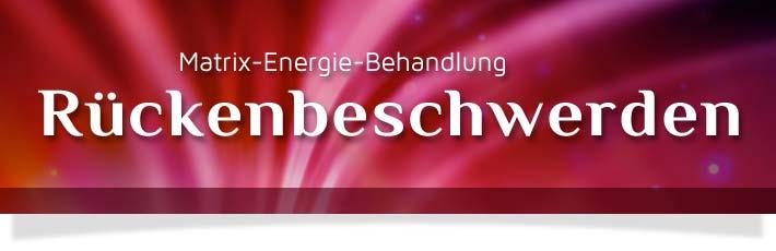 Behandlung von Rückenschmerzen: Mit der Quantenheilung können Schmerzen energetisch an den Matrix Energie Behandlungsabenden behandelt werden.