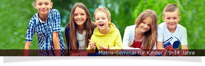 Matrix-Quantenheilung jetzt auch für Kinder